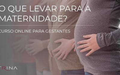 O que levar para a maternidade?