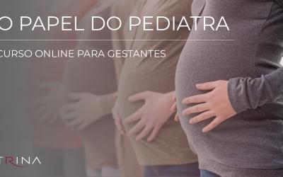 O Papel do Pediatra